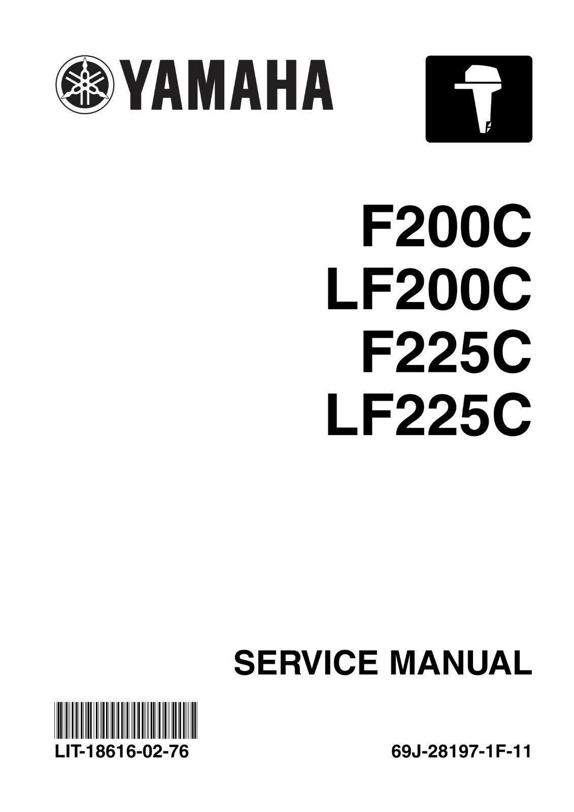 Yamaha F200 LF200C F225C LF225C 2003 2004 2005 2006 2007 Outboard Service  Manual 1 of 4FREE Shipping ...