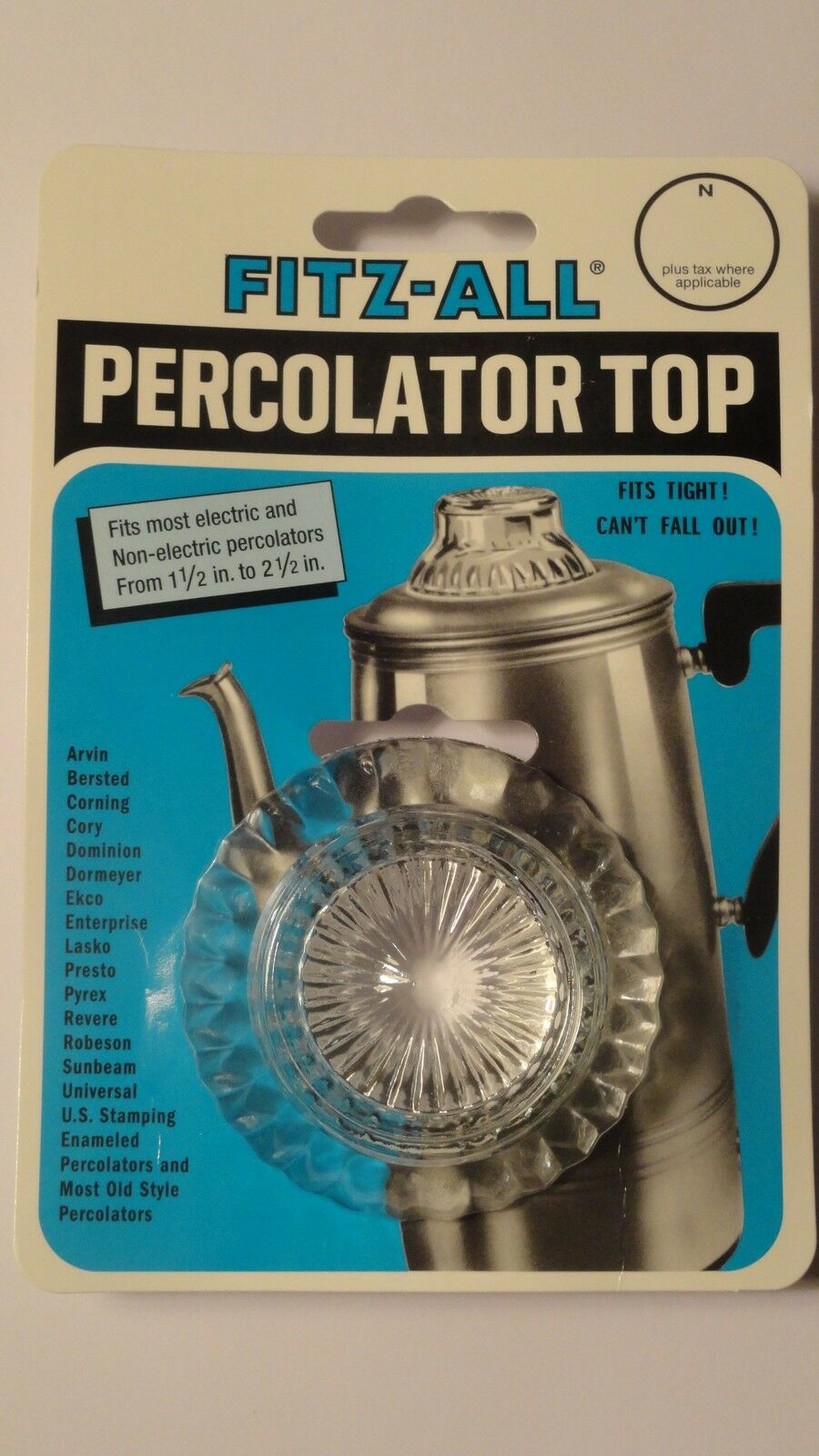 REPLACEMENT PERCOLATOR GLASS TOP  **NEW**  FITZ-ALL   1 1/2 - 2 1/2 INCHES