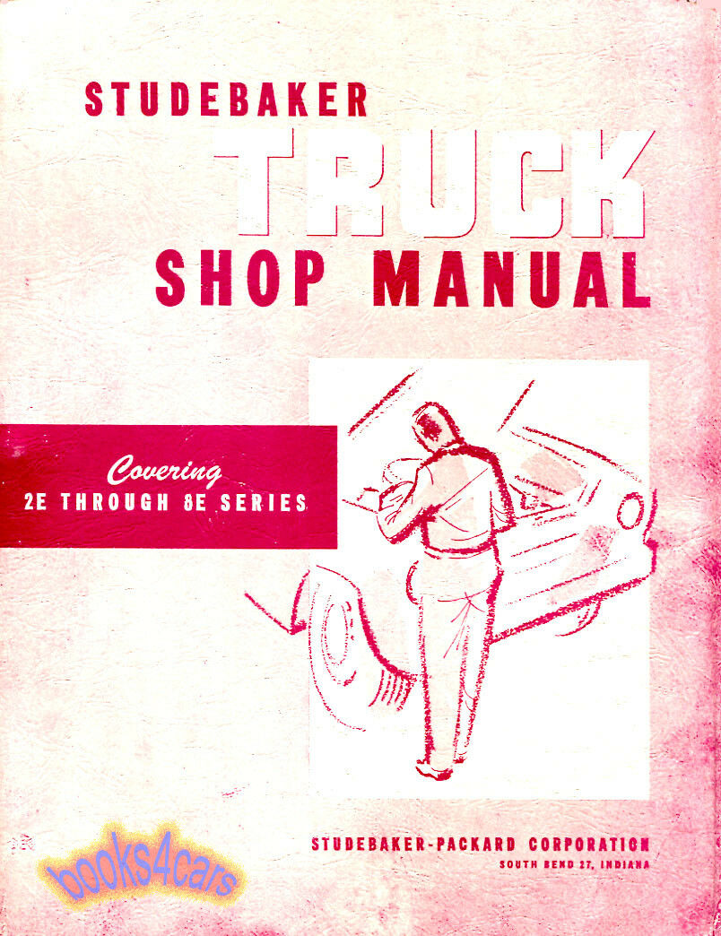 Studebaker Truck Shop Manual Service Repair Book Pickup 56 64 1983 Mitsubishi Mighty Max Parts Diagram 1 Of 1only 4 Available