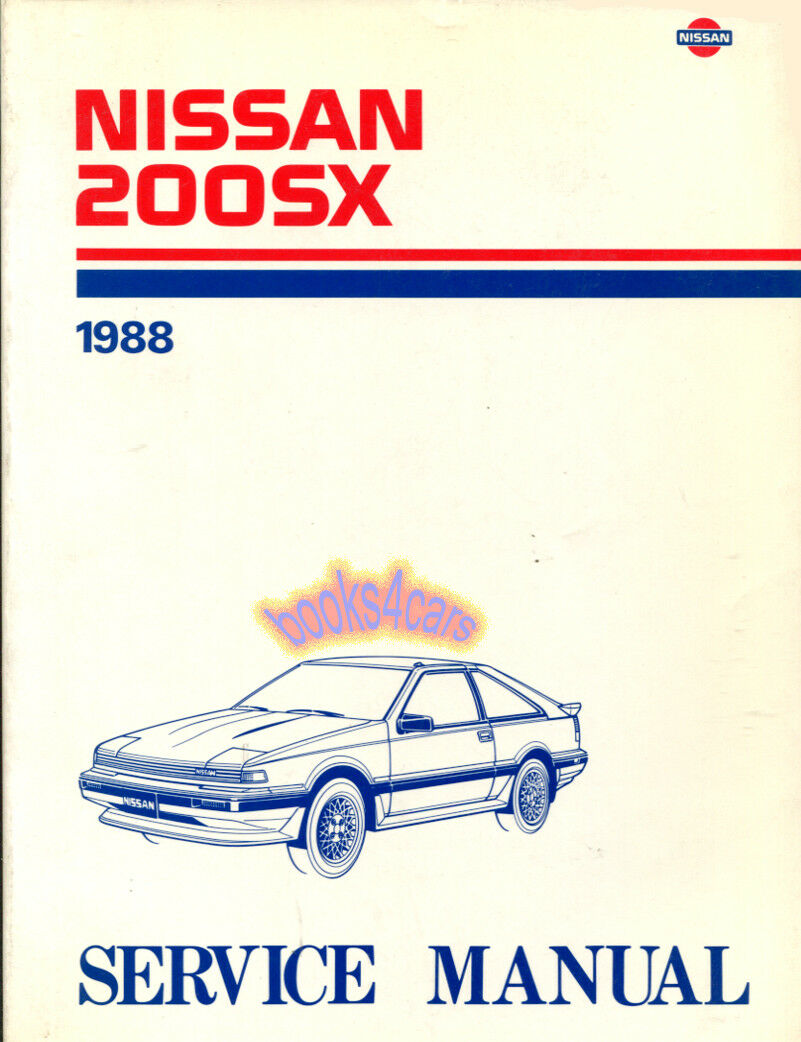Shop Manual 200Sx Service Repair Nissan 1988 Book Haynes Chilton 1 of 1Only  3 available ...