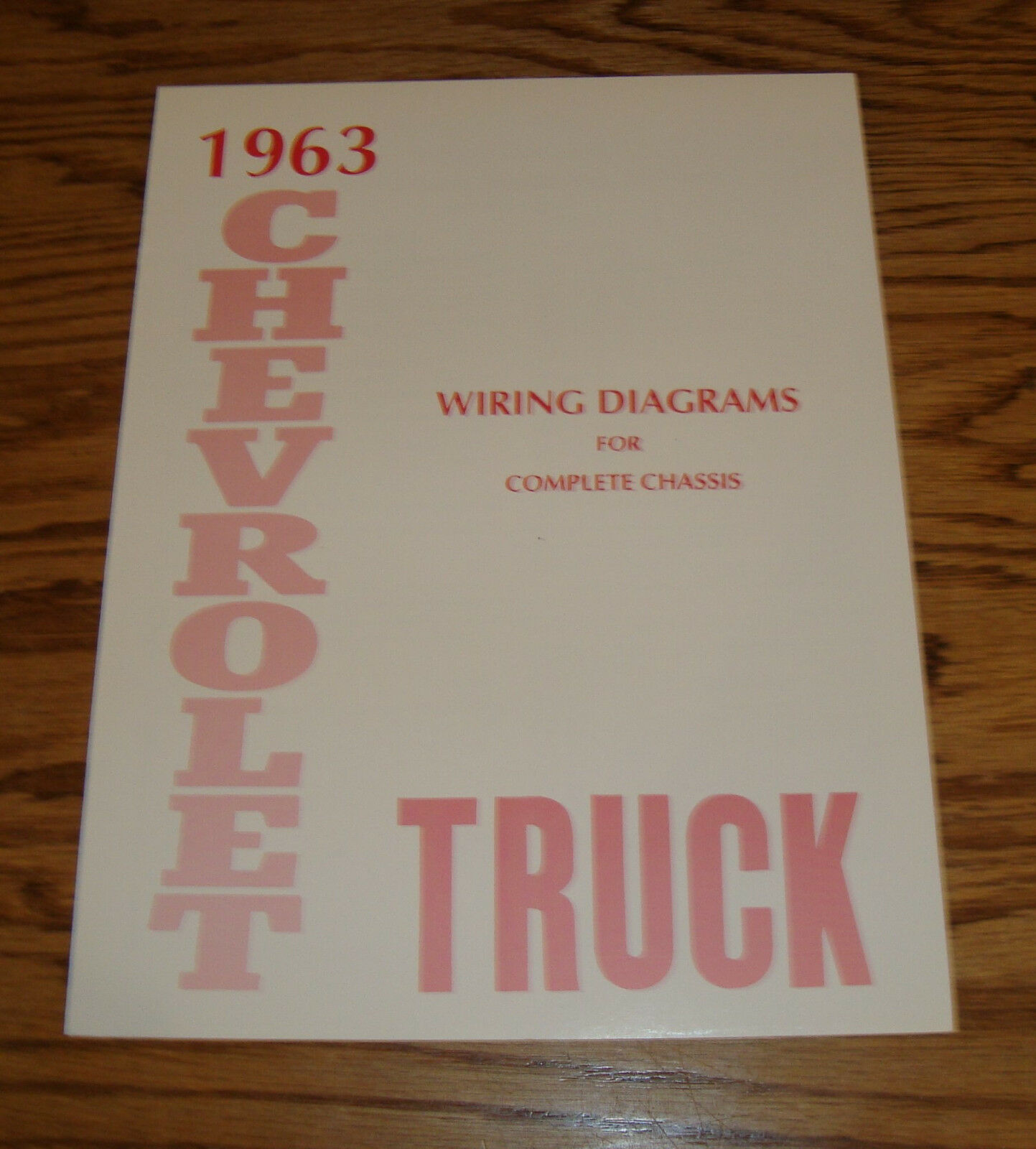 1963 Chevrolet Truck Wiring Diagram Manual For Complete Chassis 63 Chevy Pickup