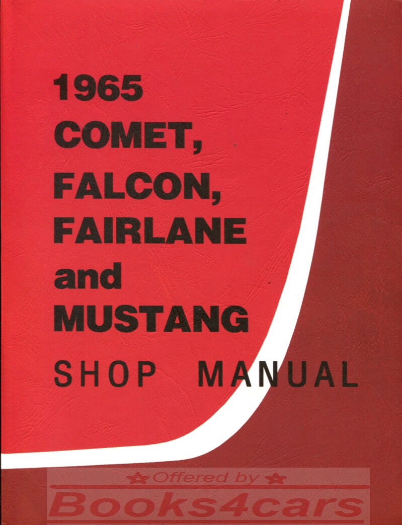 Shop Manual Service Repair 1965 Ford Book Mustang 1 of 1FREE Shipping ...
