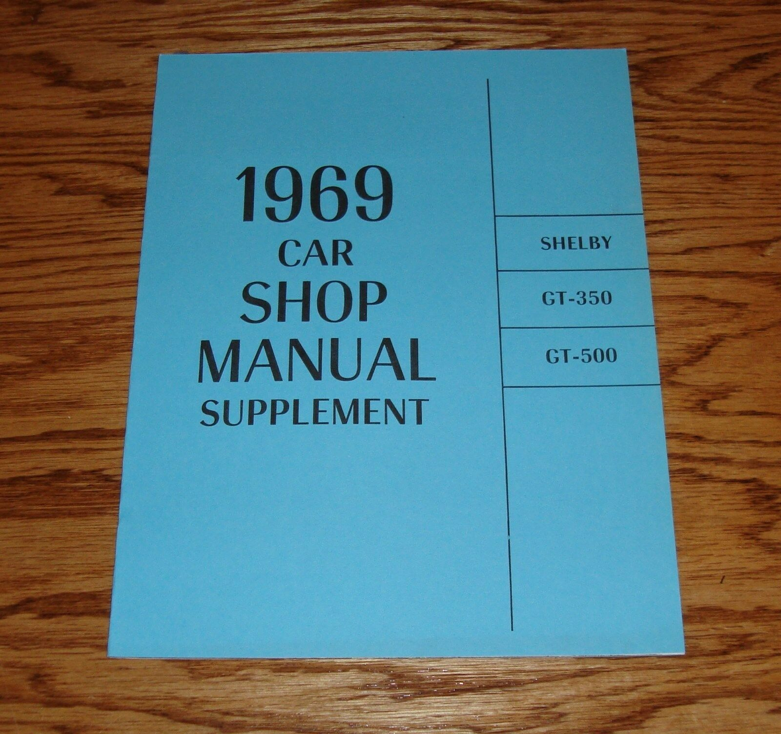 1969 Ford Shelby GT-350 GT-500 Shop Service Manual Supplement 69 1 of 1Only  1 available ...