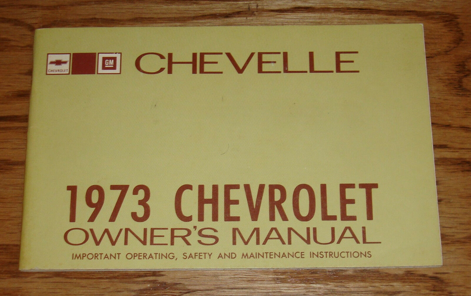 Original 1973 Chevrolet Chevelle Owners Operators Manual 73 Chevy Vega Wiring Diagram 1 Of 1only Available