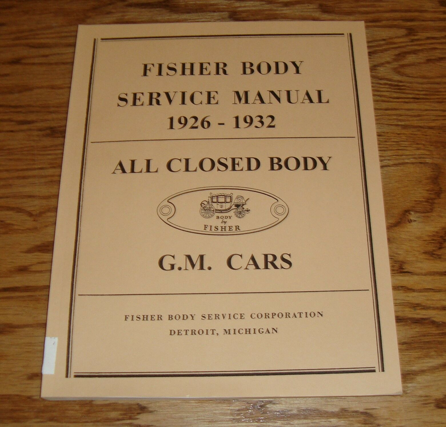 1926 1927 1928 1929 1930 1931 1932 GM Fisher Body Service Shop Manual  Chevrolet 1 of 1Only 1 available See More