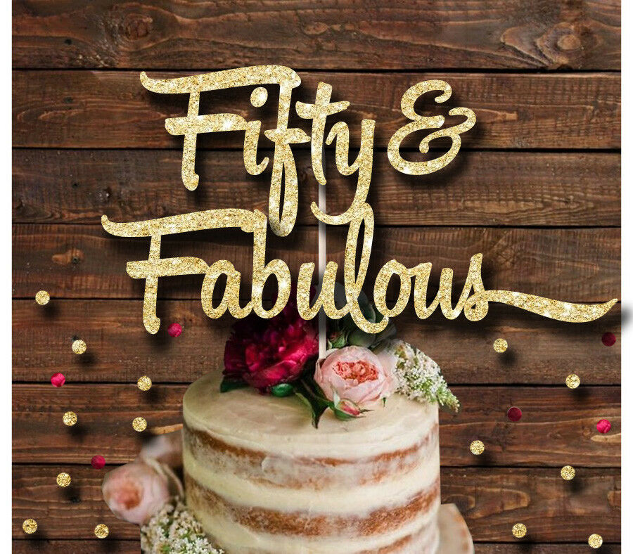 50 And Fabulous Glitter Cake Topper Birthday Party 50th Birthday