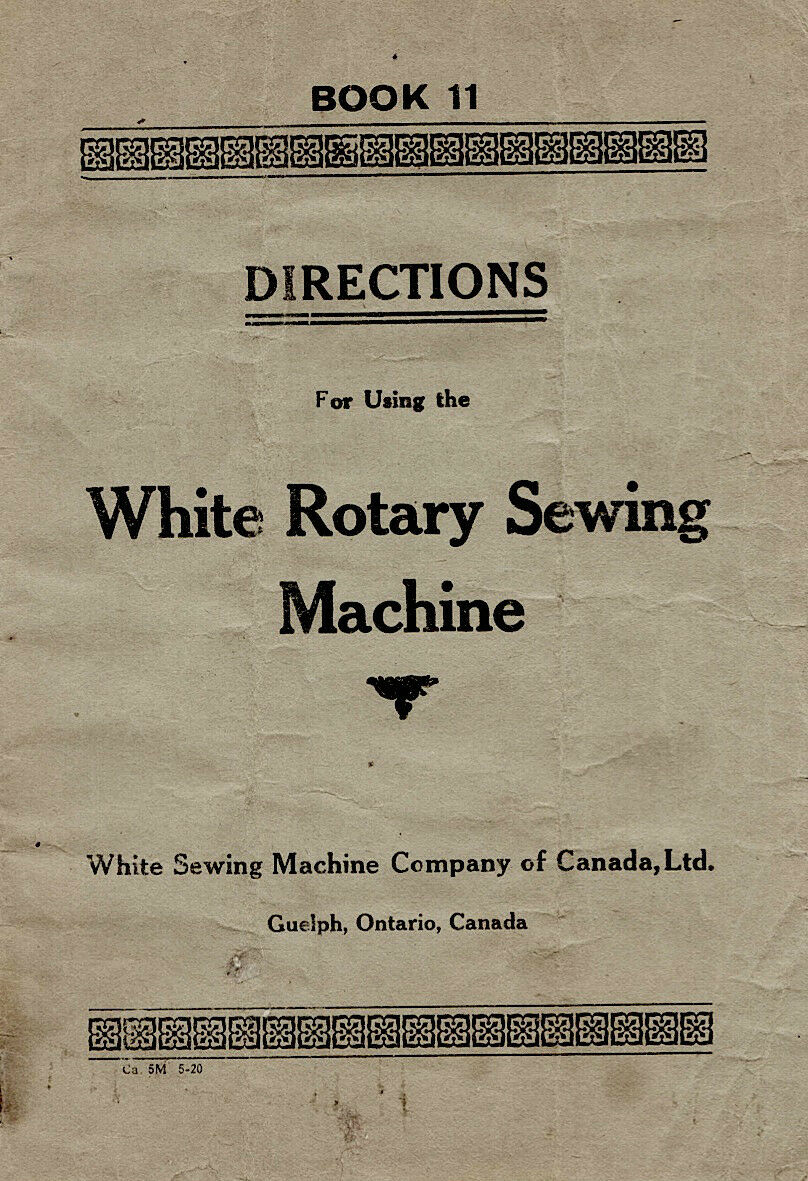 WHITE ROTARY Sewing Machine INSTRUCTION Book /OPERATING MANUAL, CD /PDF 1  of 2FREE Shipping WHITE ROTARY Sewing Machine INSTRUCTION Book /OPERATING  MANUAL ...