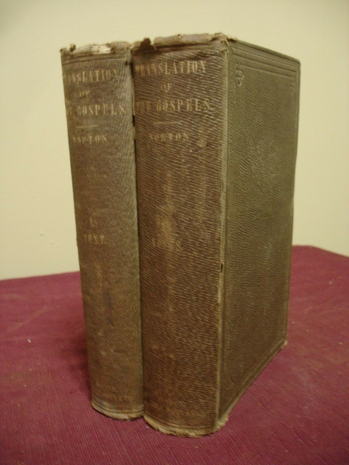 1855 A Translation of the Gospels with Notes by Andrew Norton - 2 Volumes