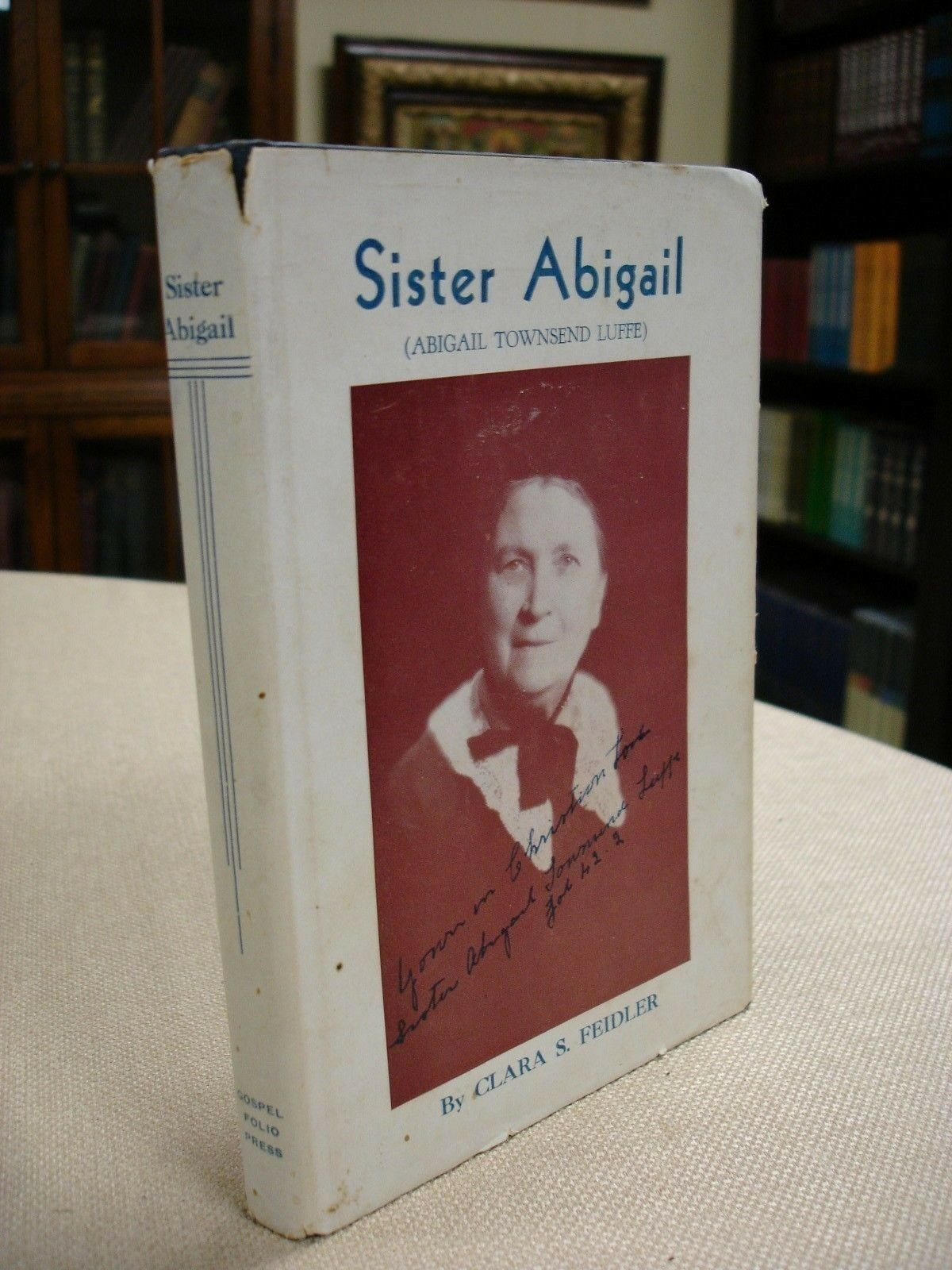 Sister Abigail signed by Abigail Townsend Luffe - 1937