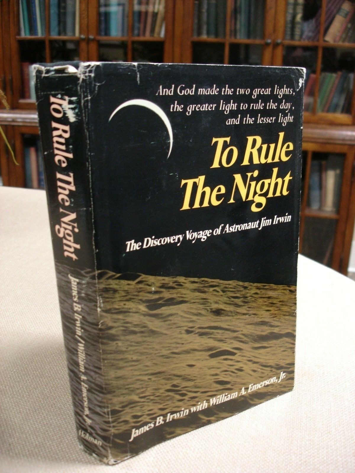 To Rule the Night signed by Author and Jim Irwin - 1973