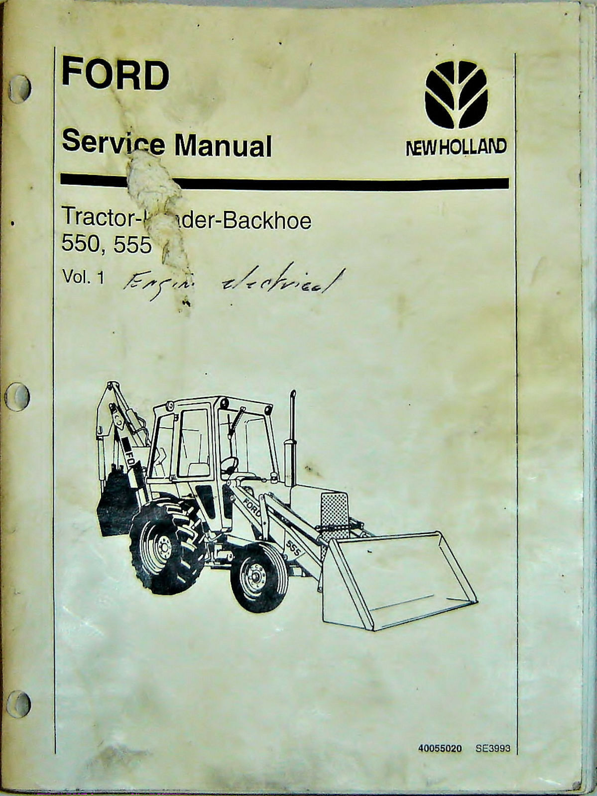 Ford New Holland 550 555 Tractor Loader Backhoe Service Manual Deere 1010 Parts Diagram In Addition John Dozer Track 1 Of 1only Available