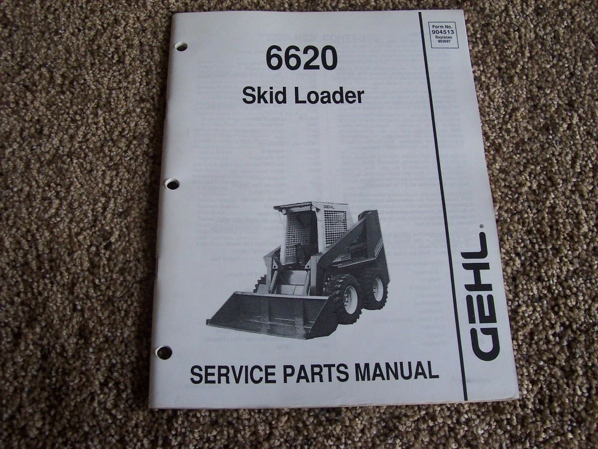 Gehl 6620 Skid Steer Loader Factory Parts Catalog Manual 1 of 1Only 1  available ...