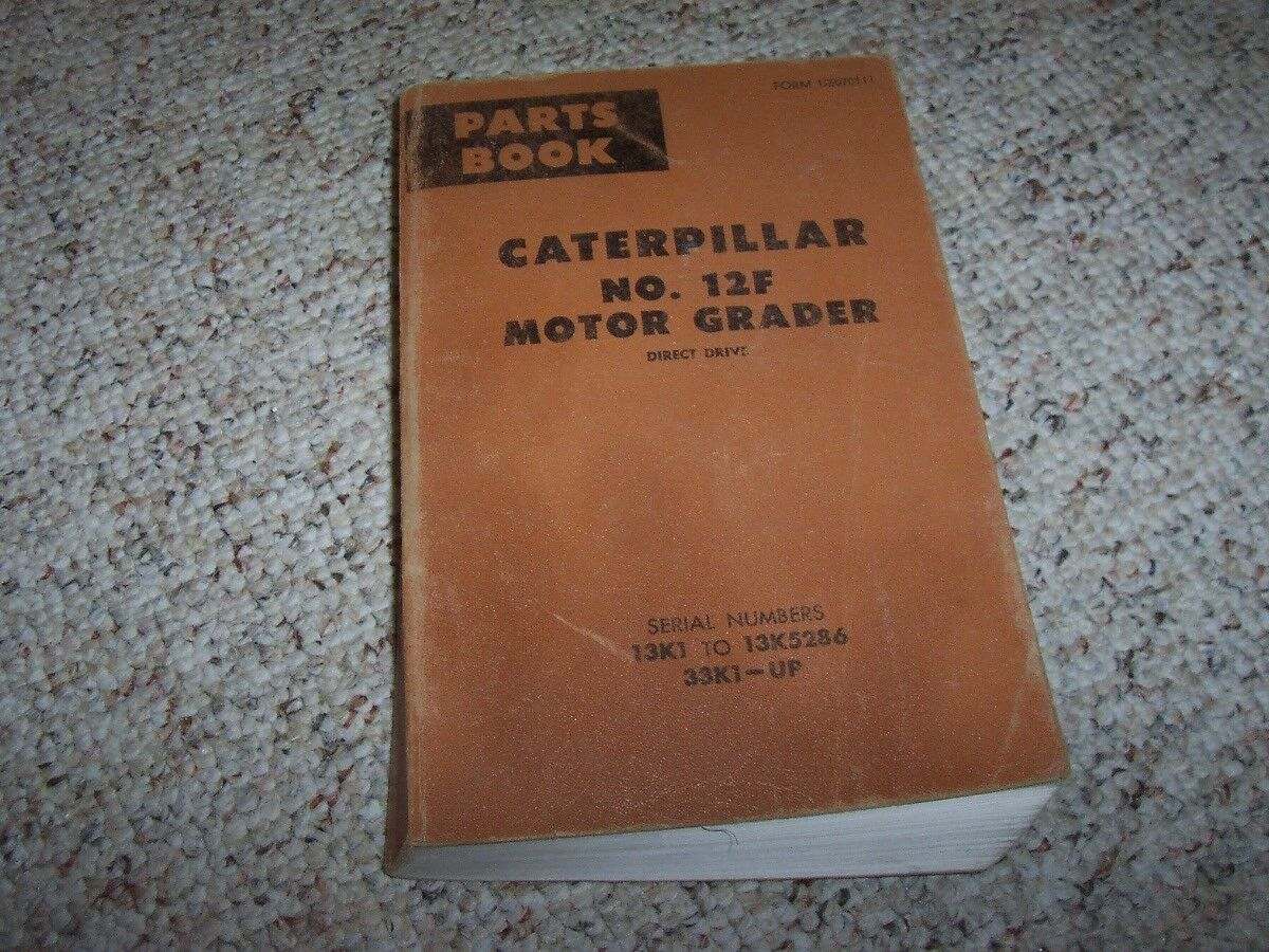 Caterpillar Cat 12F 12 F Motor Grader Parts Catalog Manual 13K- 13K5286  33K1- 1 of 1Only 1 available See More