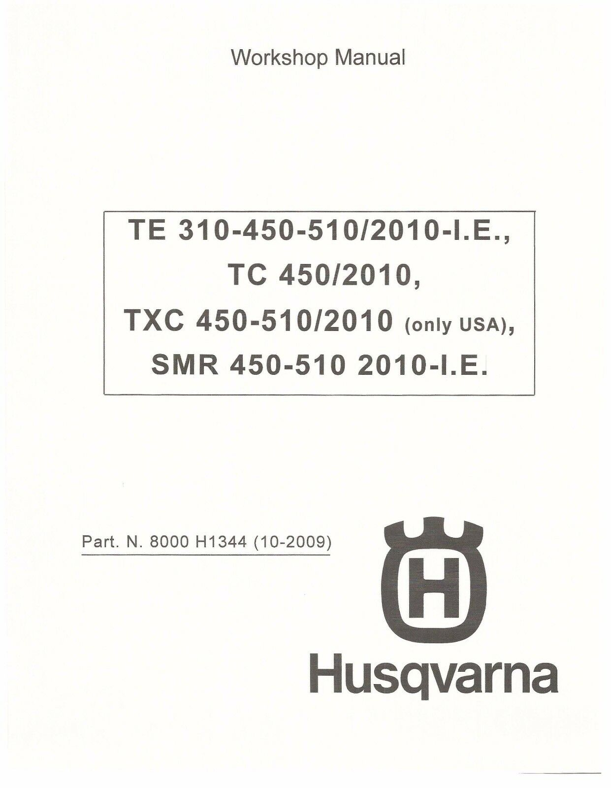 Husqvarna workshop service manual 2010 TXC 450-510 USA & SMR 450-510 1 of  12Only 1 available ...