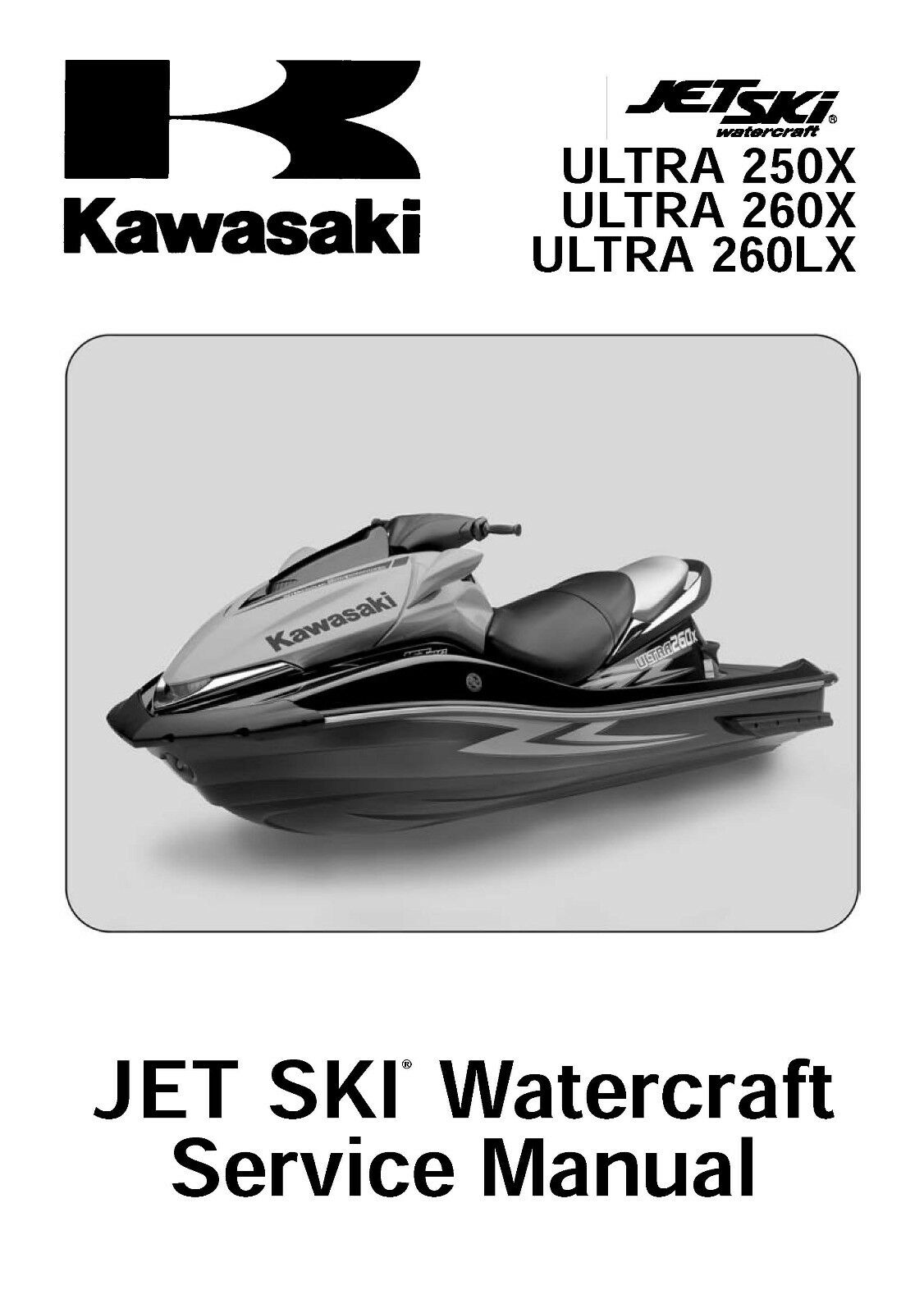 Kawasaki jet ski service workshop manual 2007, 2008, 2009 & 2010 ULTRA  260LX 1 of 12FREE Shipping ...