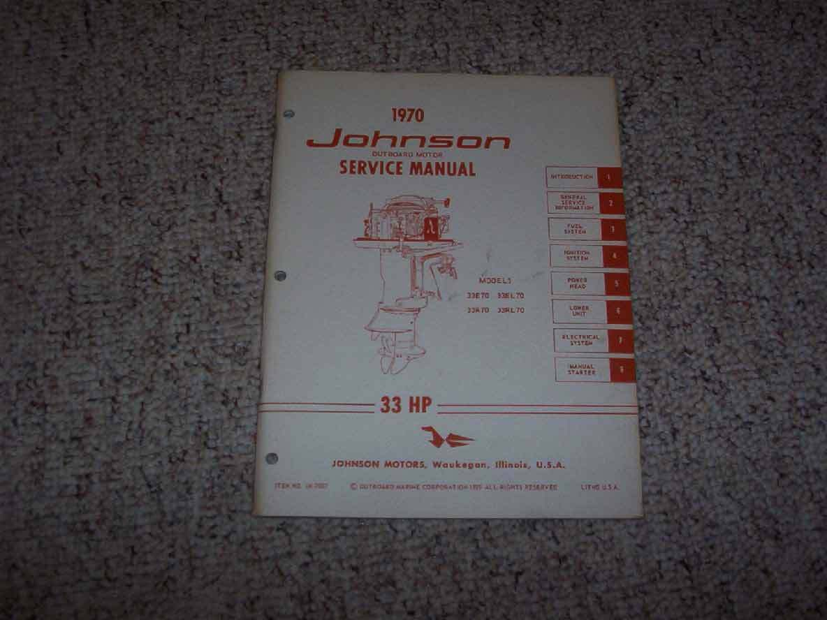 1970 Johnson 33 HP Outboard Motor Shop Service Repair Technical Manual 1 of  1Only 1 available ...