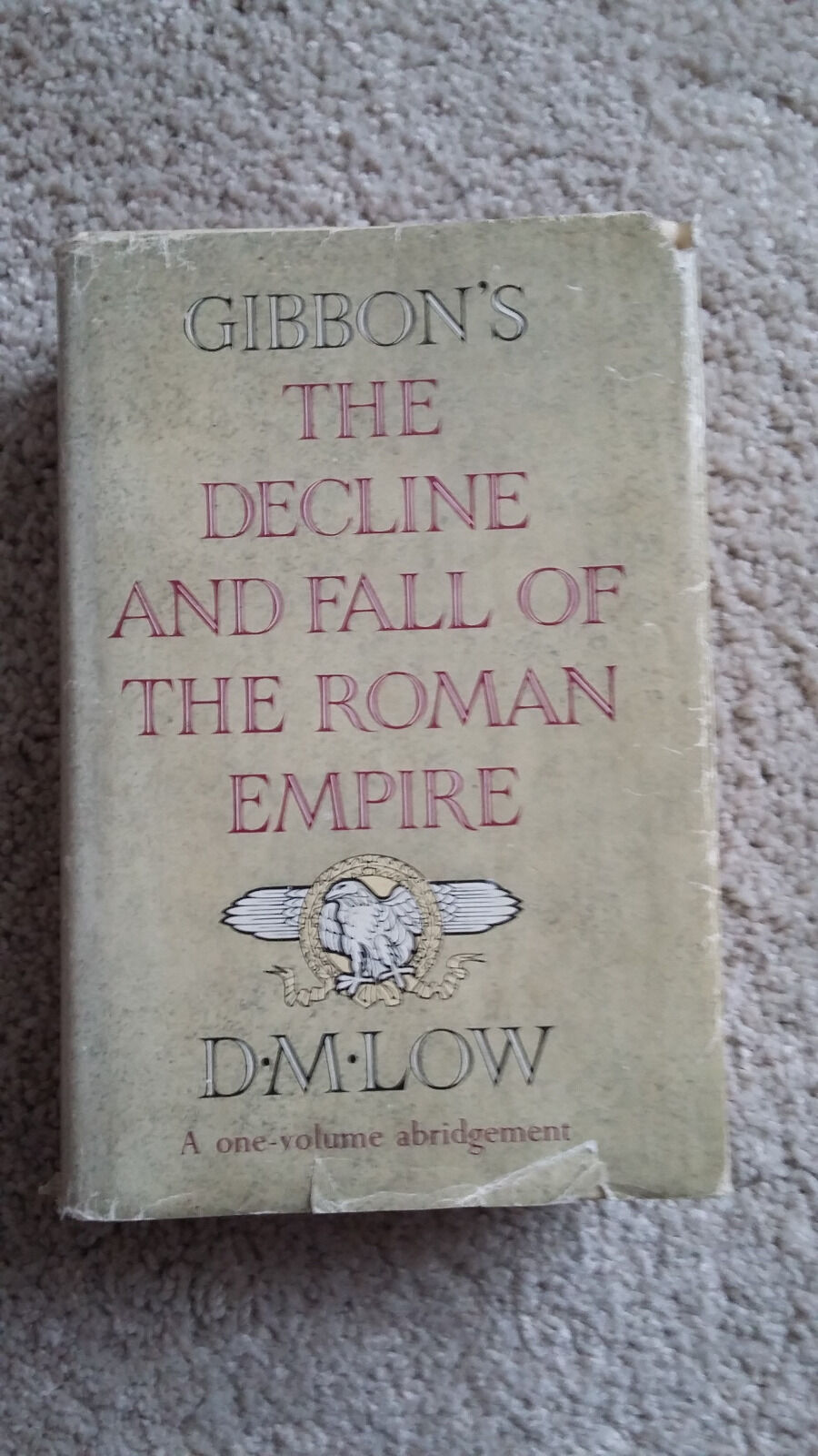 decline and fall of the roman empire the decline and fall of the empire by e gibbon 163 1 27321 | The Decline and Fall of the Roman Empire