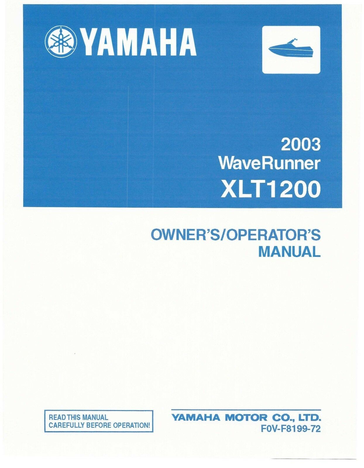 Yamaha Owners Manual Book 2003 WaveRunner XLT1200 1 of 1Only 1 available ...