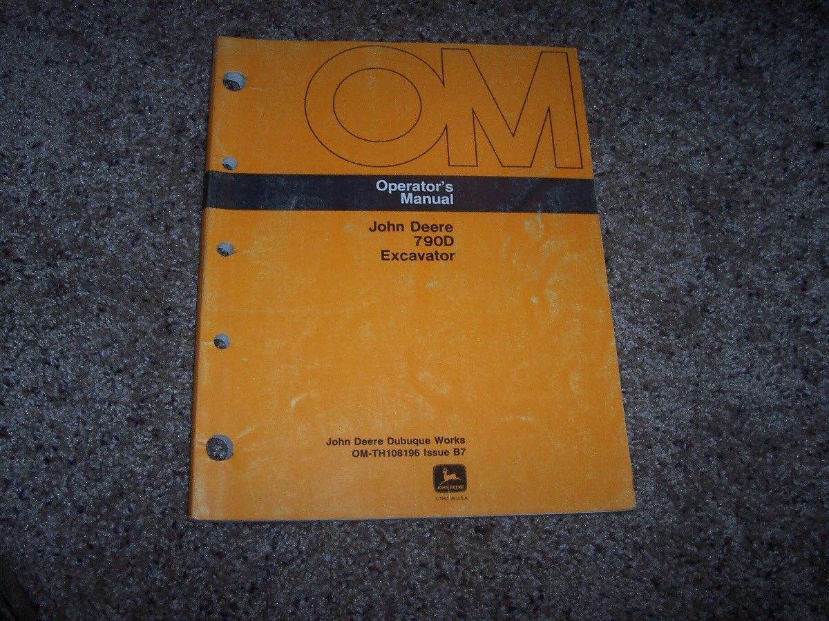 John Deere 790D Excavator Owner Operator Maintenance Manual OMTH108196 1 of  1Only 1 available ...