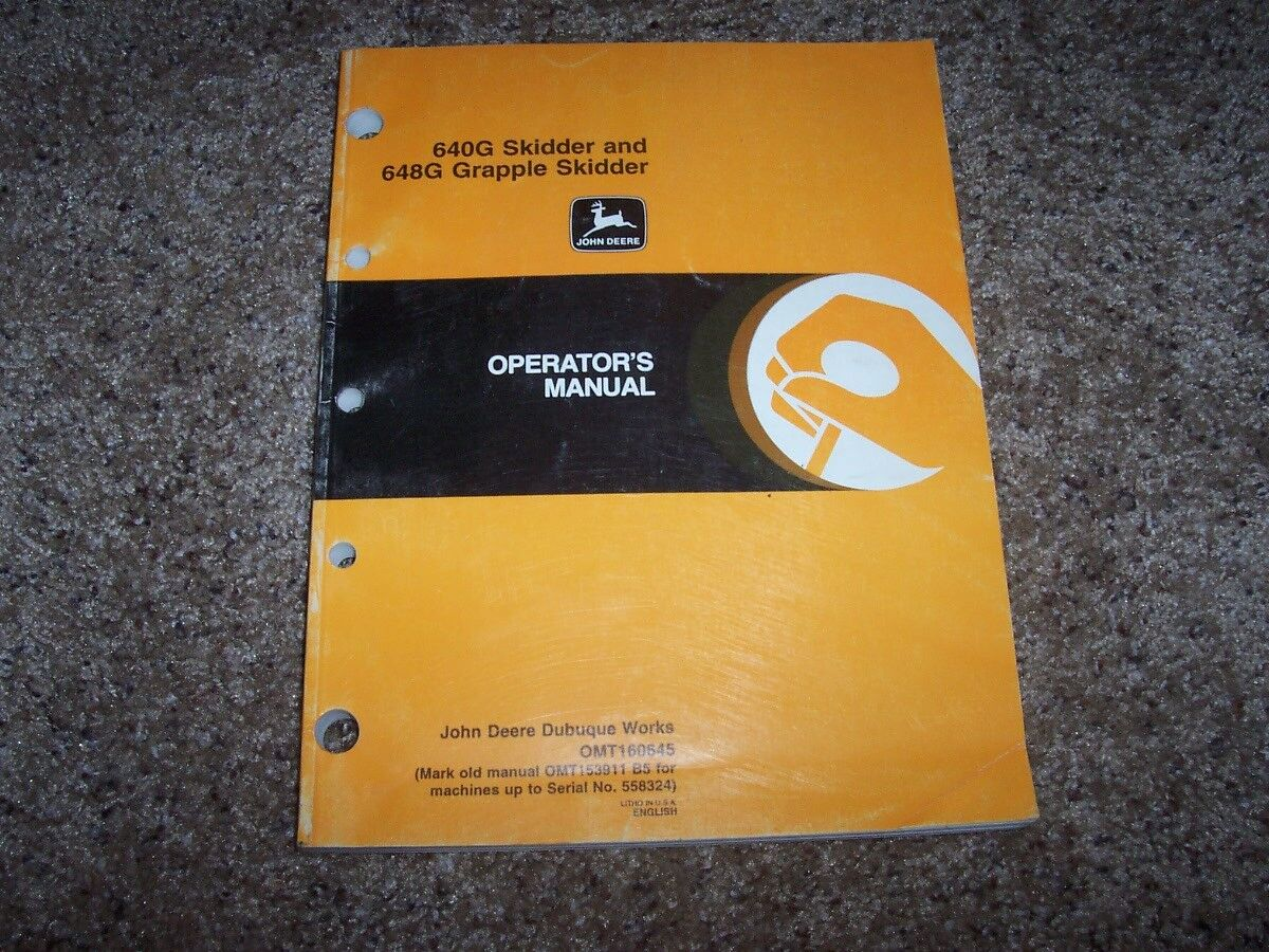 John Deere 640G 648G Grapple Skidder Owner Operator Maintenance Manual  OMT160645 1 of 1Only 1 available ...