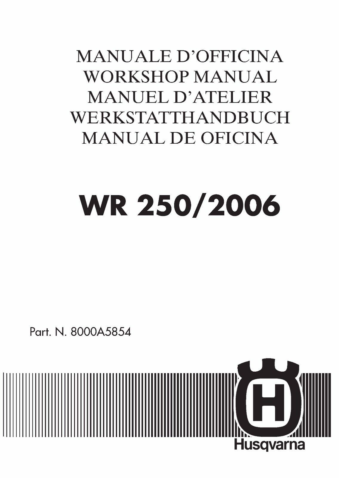 Husqvarna workshop service manual 2006 WR 250 1 of 12Only 1 available ...