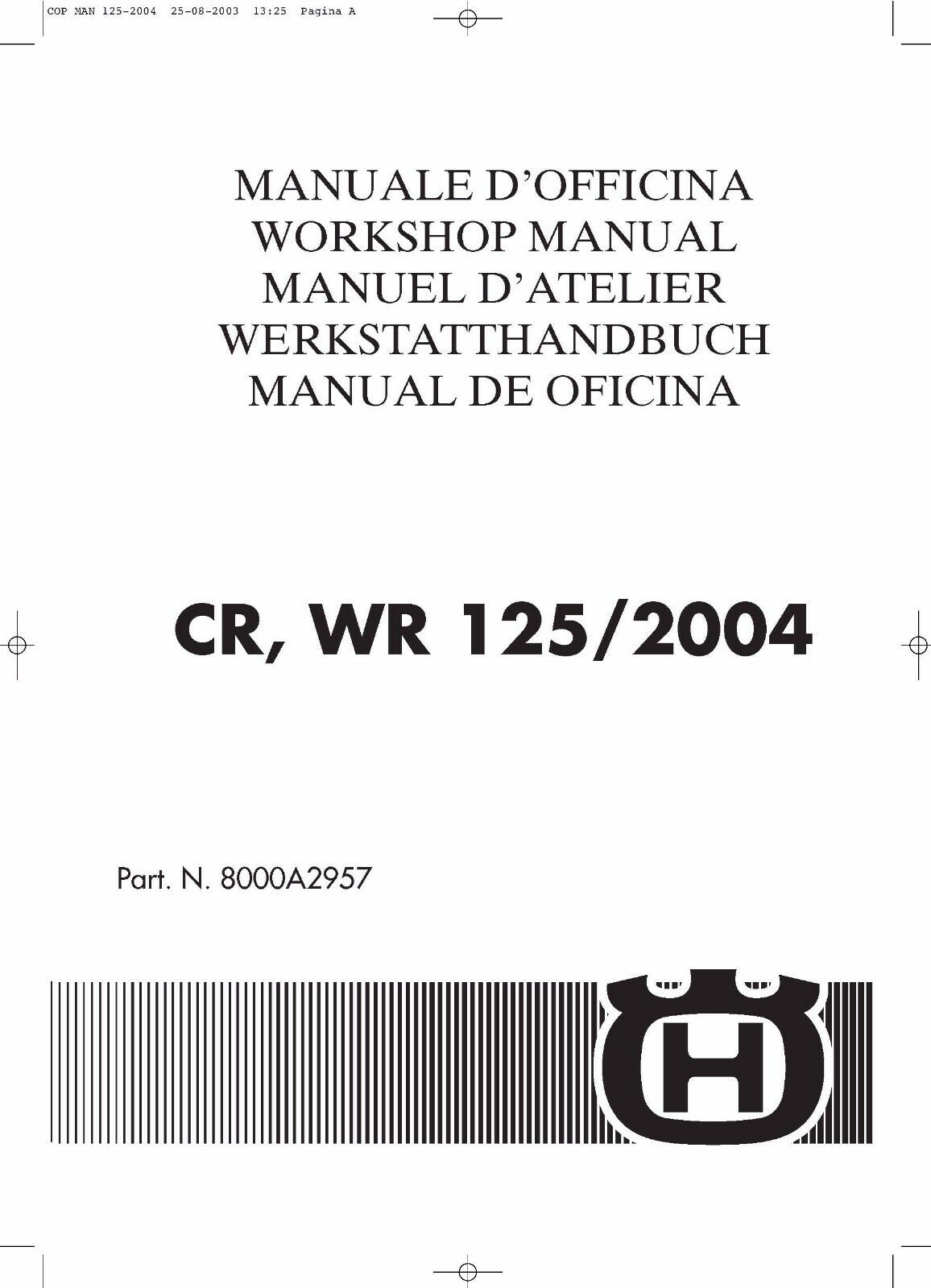 Husqvarna workshop service manual 2004 CR 125 & WR 125 1 of 12Only 1  available ...