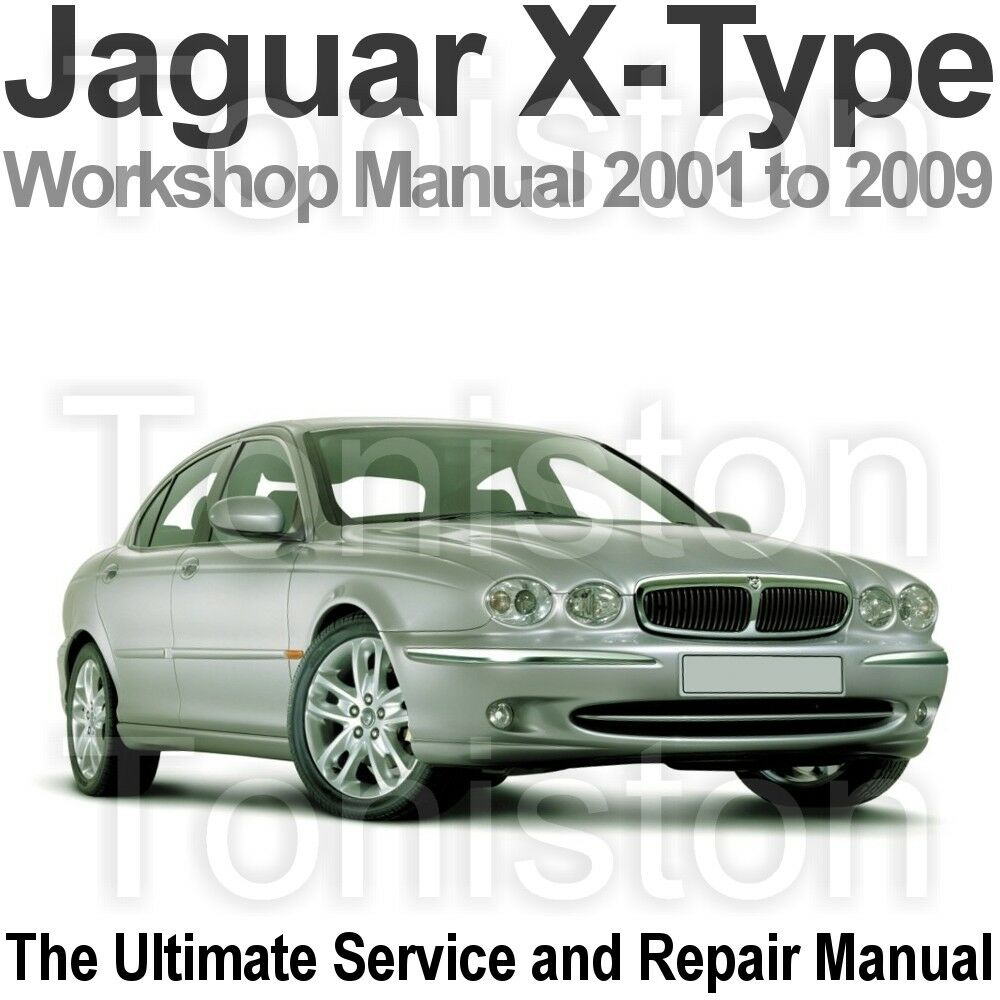 Jaguar X-Type 2001 to 2009 Workshop, Service and Repair Manual on CD 1 of  1FREE Shipping ...