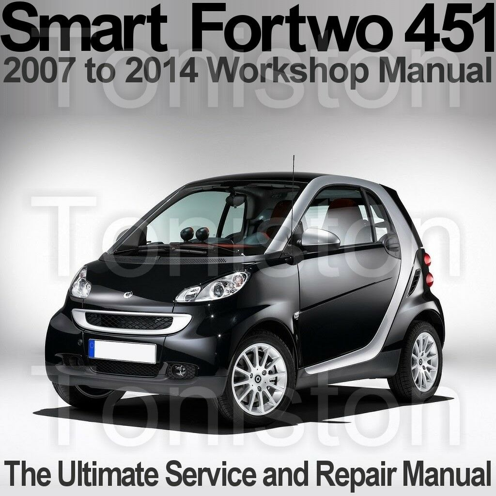 smart fortwo type 451 2007 to 2014 workshop service and repair rh picclick co uk 2008 Smart Fortwo 2016 Smart Fortwo