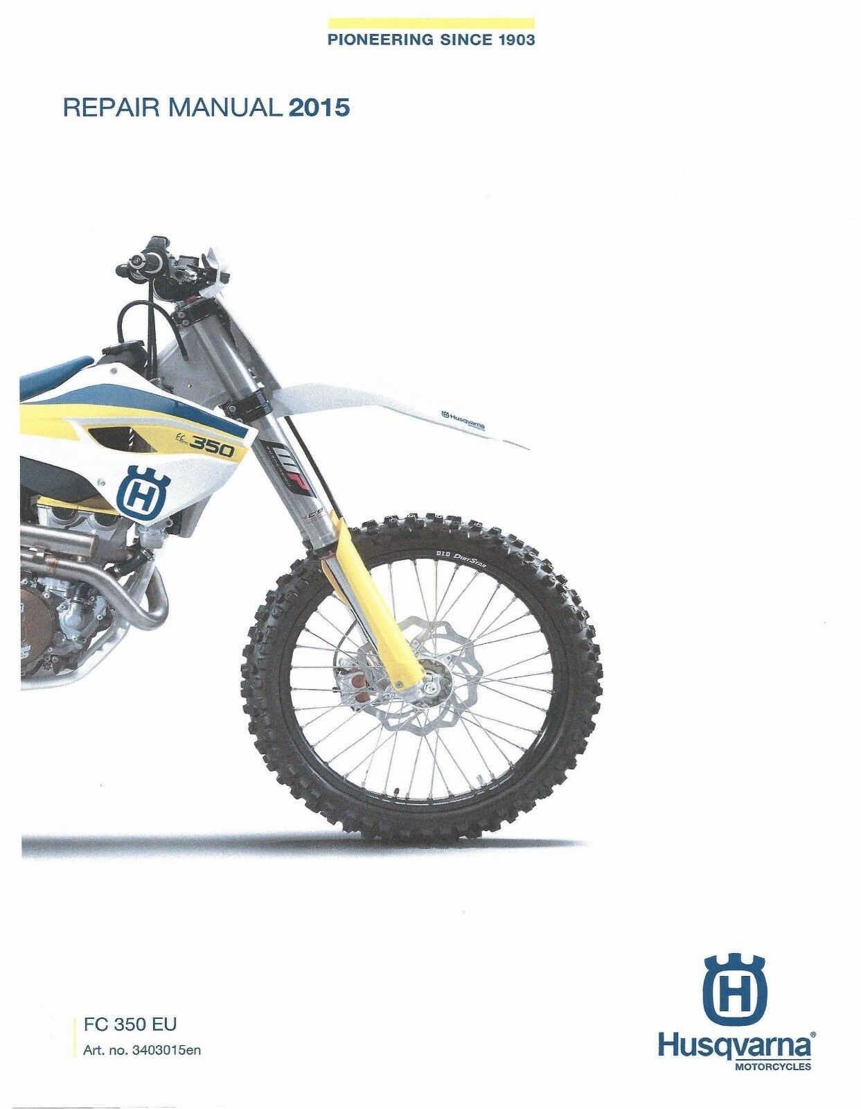 Husqvarna workshop service manual 2015 FC 350 EU 1 of 6Only 1 available ...