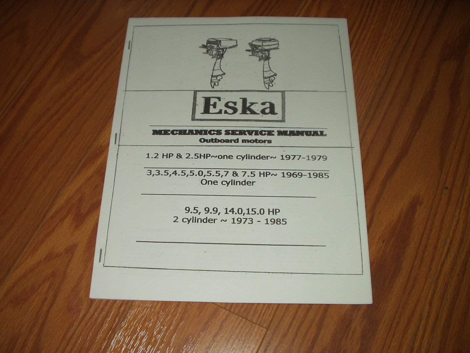 Eska Vintage Outboard Repair Manual 1969 To 1985~1.5 To 15 Hp 1 of 1Only 1  available ...
