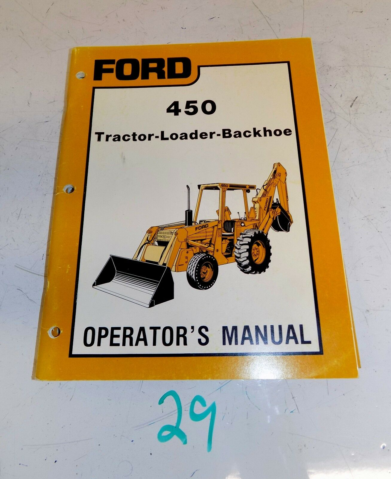 Original Ford 450 Tractor Loader Backhoe Operator's Owner's Manual Se 4566  1 of 1Only 1 available ...