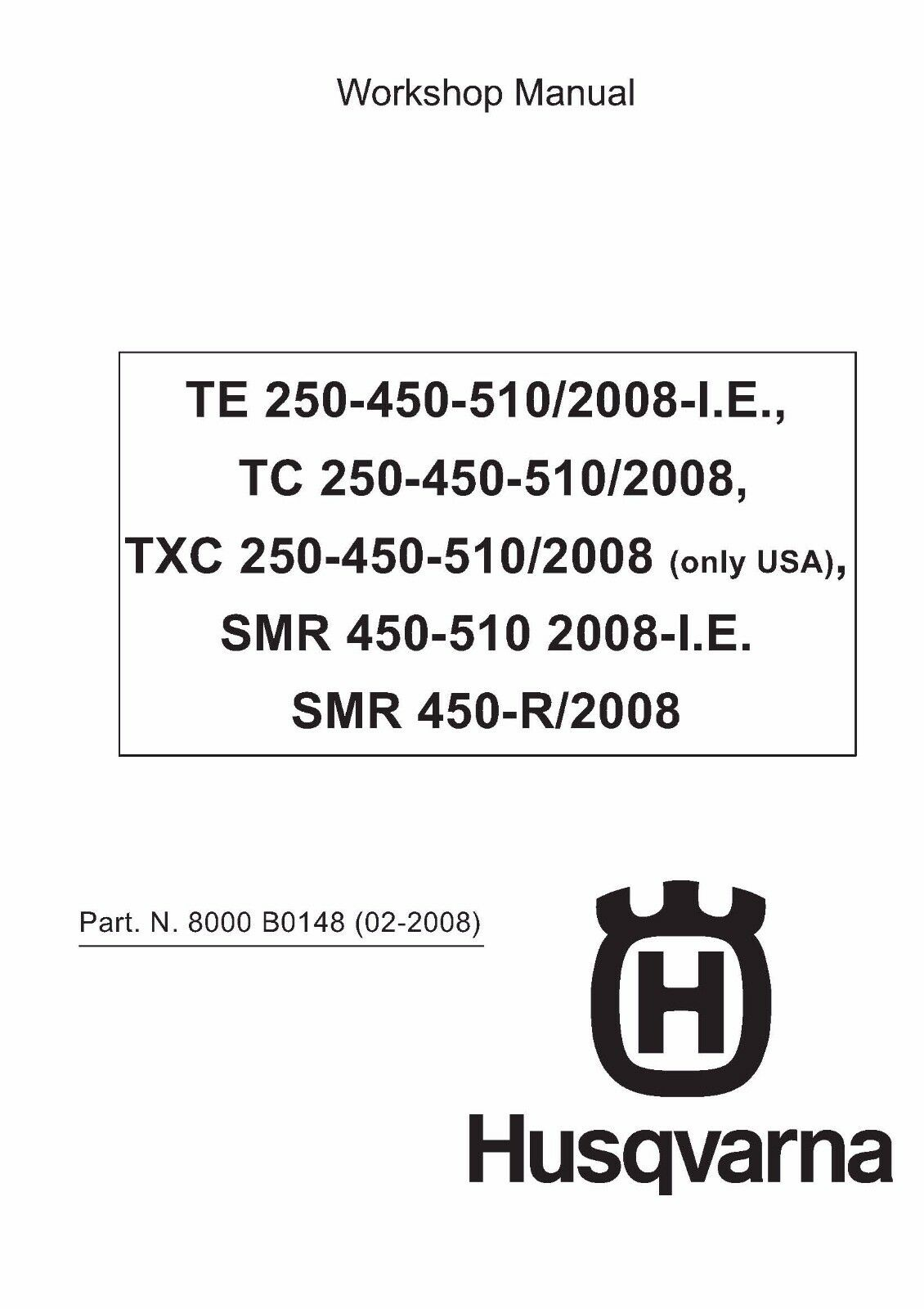 Husqvarna workshop service manual 2008 TC 250, TC 450 & TC 510 1 of 12Only  1 available ...