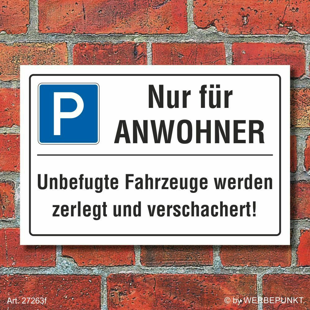 schild nur f r anwohner privatparkplatz parkverbot zerlegen 3 mm alu verbund eur 7 49. Black Bedroom Furniture Sets. Home Design Ideas
