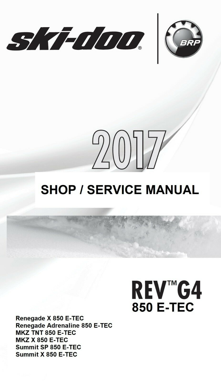 2017 Ski-Doo G4 850 E-TEC Renegade MKZ Summit snowmobile service manual on  1 of 3FREE Shipping See More