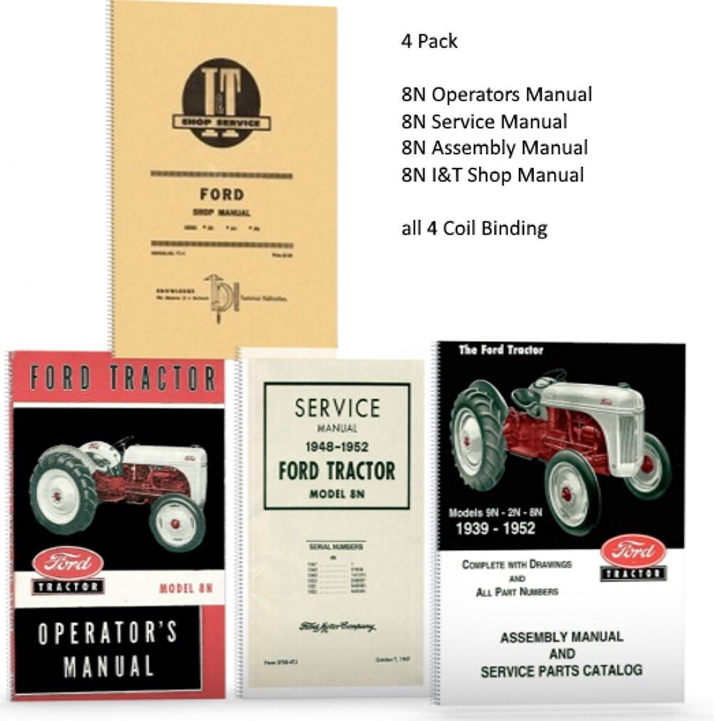 8n Tractors Owners Manual Ford Pdf Lot 4 Tractor Manuals Shop Operators Parts Catalog Service Rh Picclick Com John Deere It For