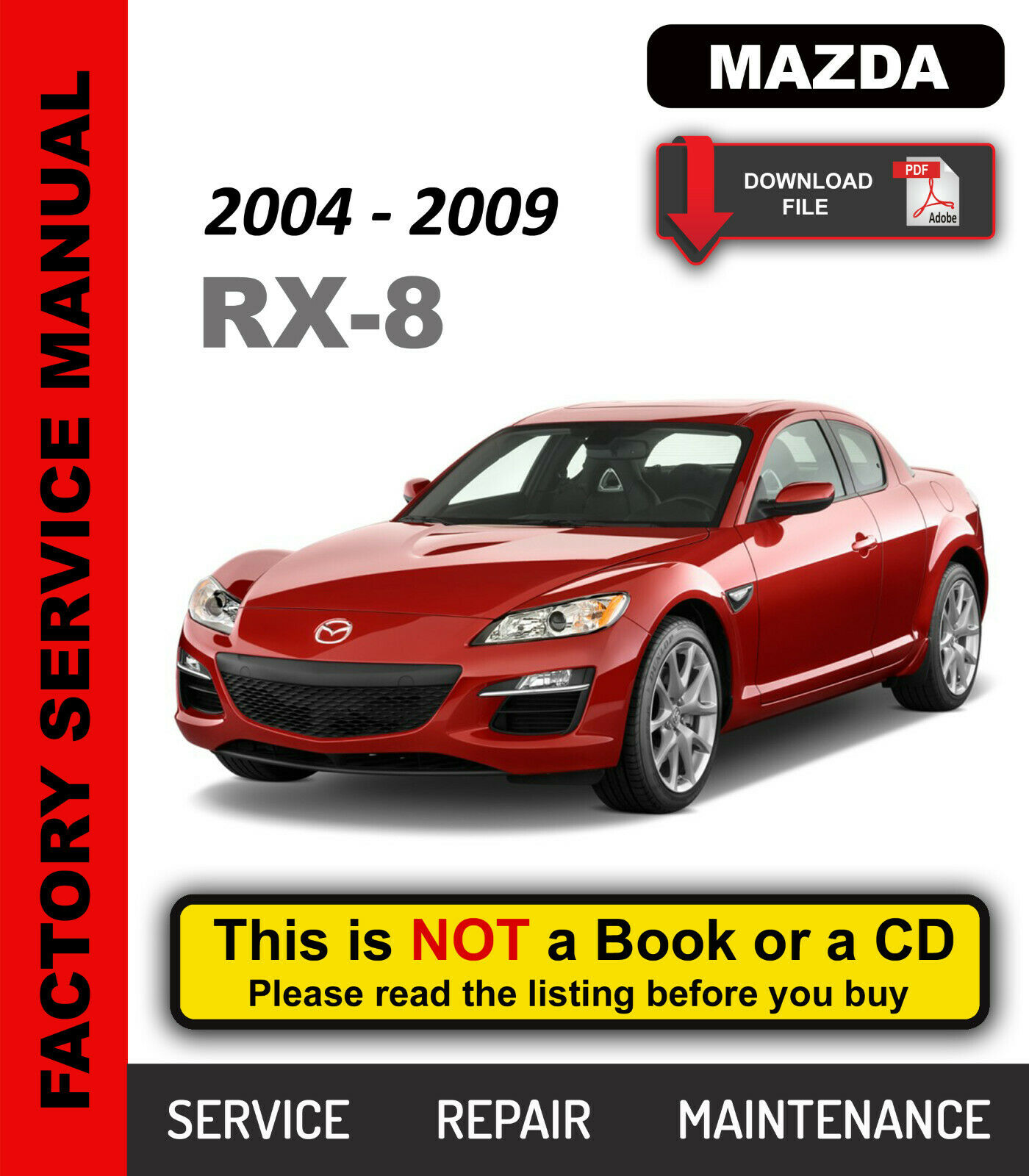 Mazda RX-8 2004-2009 Service Repair Workshop Maintenance Manual 1 of 10FREE  Shipping ...