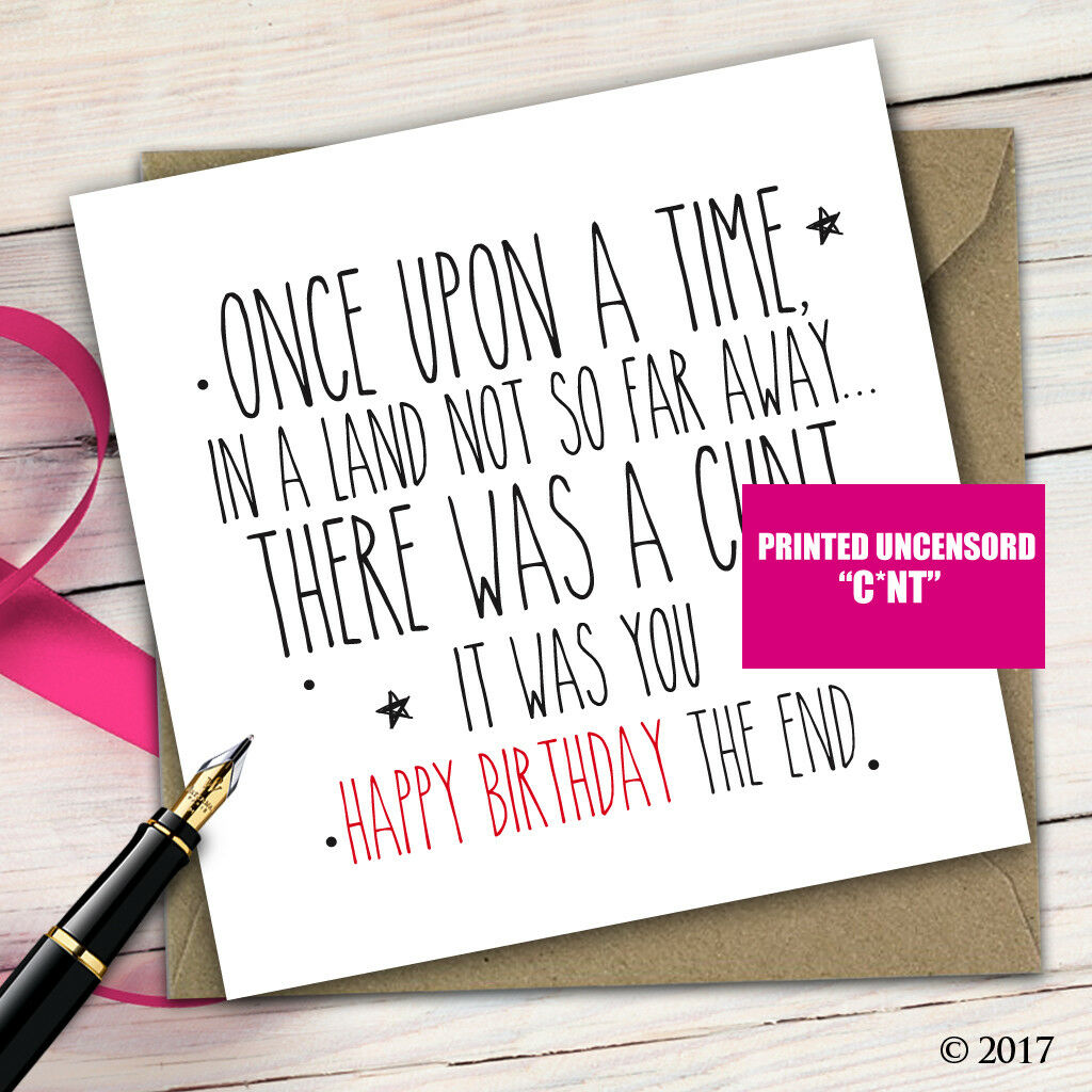 Birthday greetings card funny adult cheeky rude quirky insult friend 1 of 1free shipping m4hsunfo