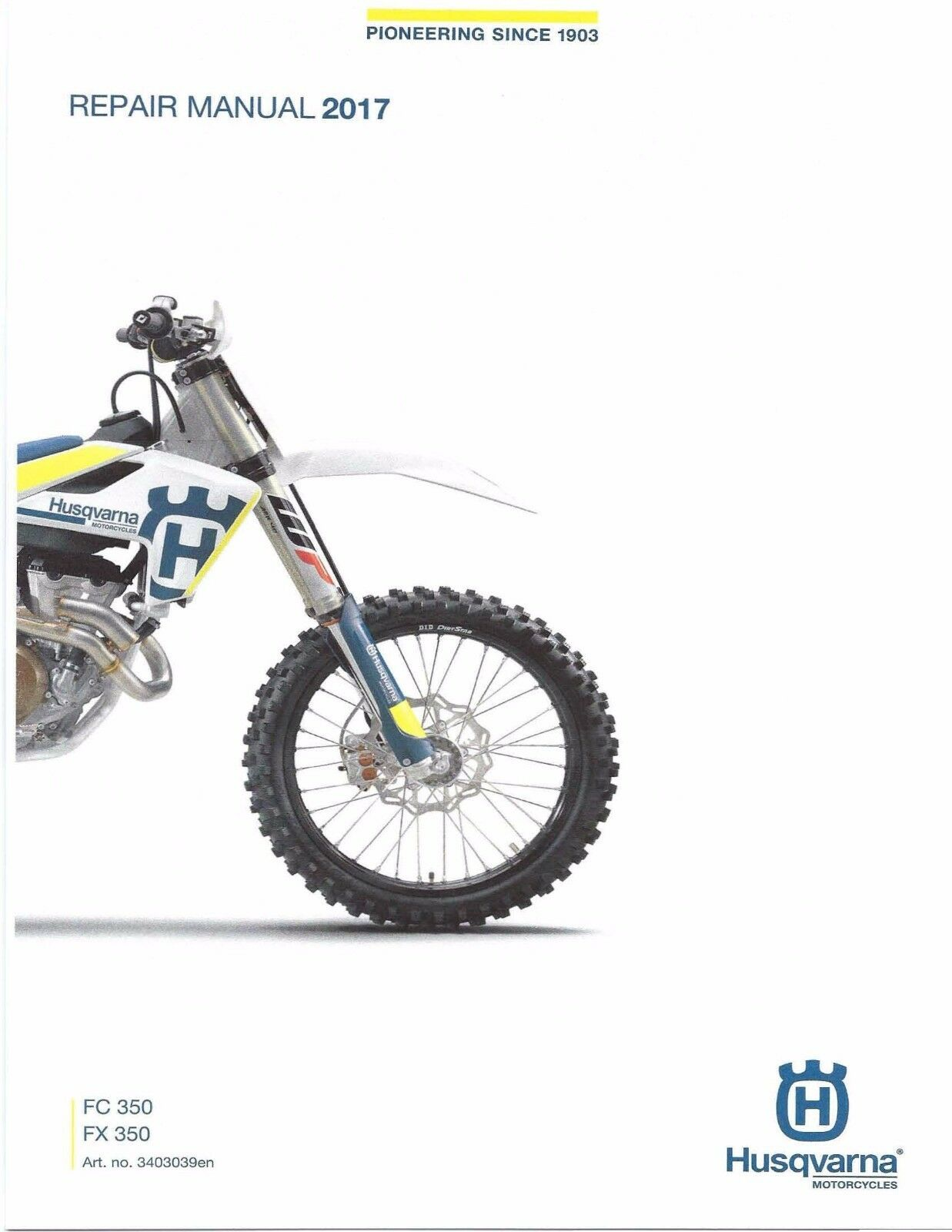 Husqvarna workshop service manual 2017 FC 350 & FX 350 1 of 12FREE Shipping  ...