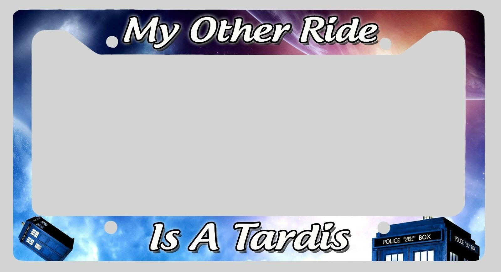 L@@K! MY OTHER Ride is a Tardis - License Plate Frame - Doctor Who ...