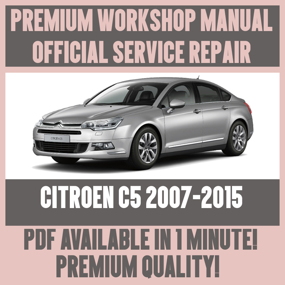 *WORKSHOP MANUAL SERVICE & REPAIR GUIDE for CITROEN C5 2007-2015 1 of 5FREE  Shipping See More