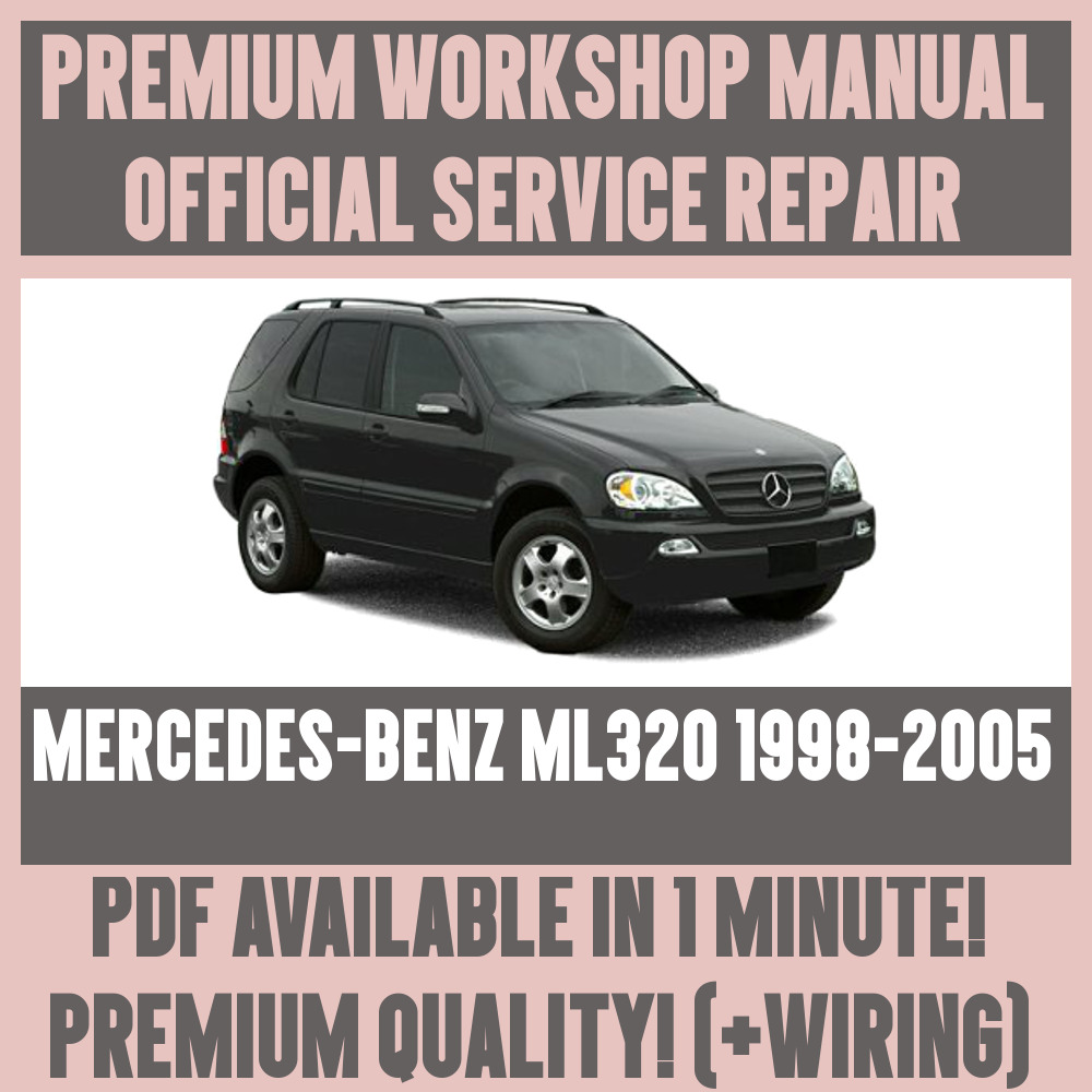 *WORKSHOP MANUAL SERVICE & REPAIR GUIDE for MERCEDES-BENZ ML320 1998-2005+  1 sur 5Livraison gratuite Voir Plus