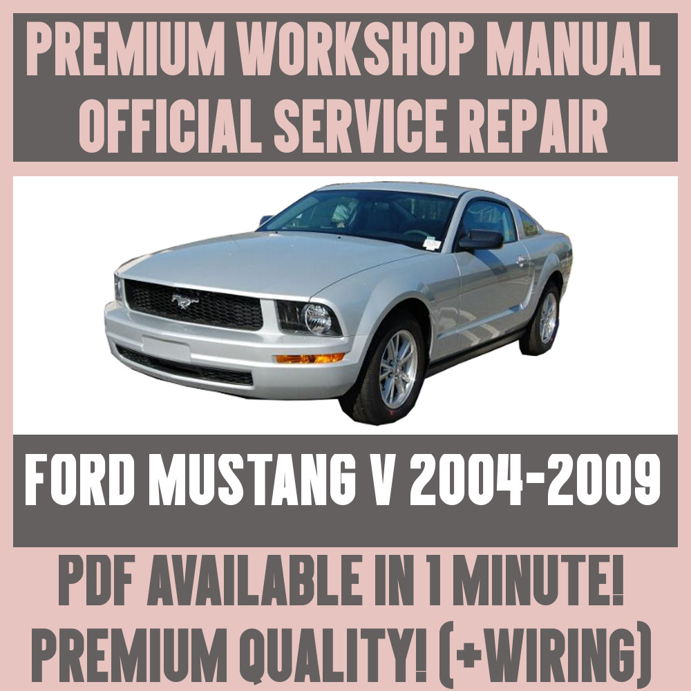 *WORKSHOP MANUAL SERVICE & REPAIR GUIDE for FORD MUSTANG V 2004-2009  +WIRING 1 sur 5Livraison gratuite Voir Plus