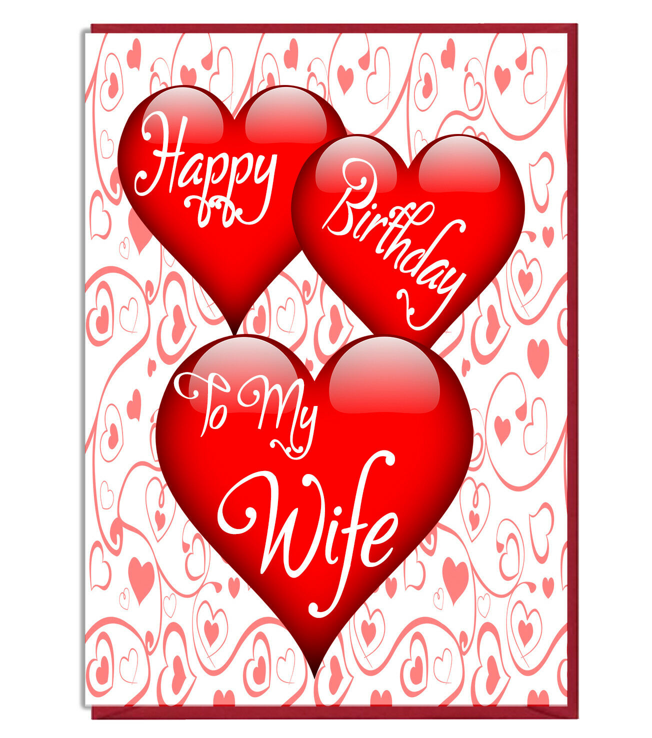 Cute Love Heart Birthday Greeting Card Happy Birthday To My Wife