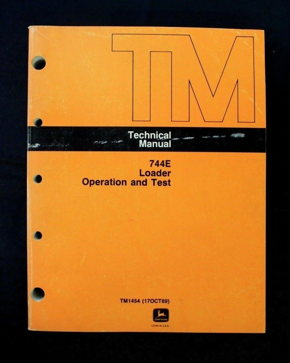 John Deere 744E Loader Operation & Test Technical Manual TM1454 (Oct 1989)  1 of 2Only 1 available ...