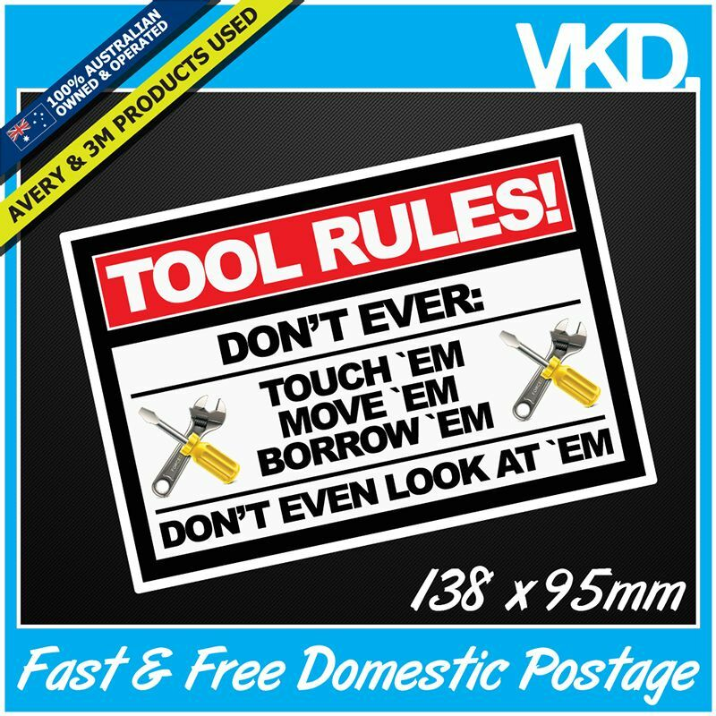 Tool Rules Sticker Decal Tools Box Mancave Set Work