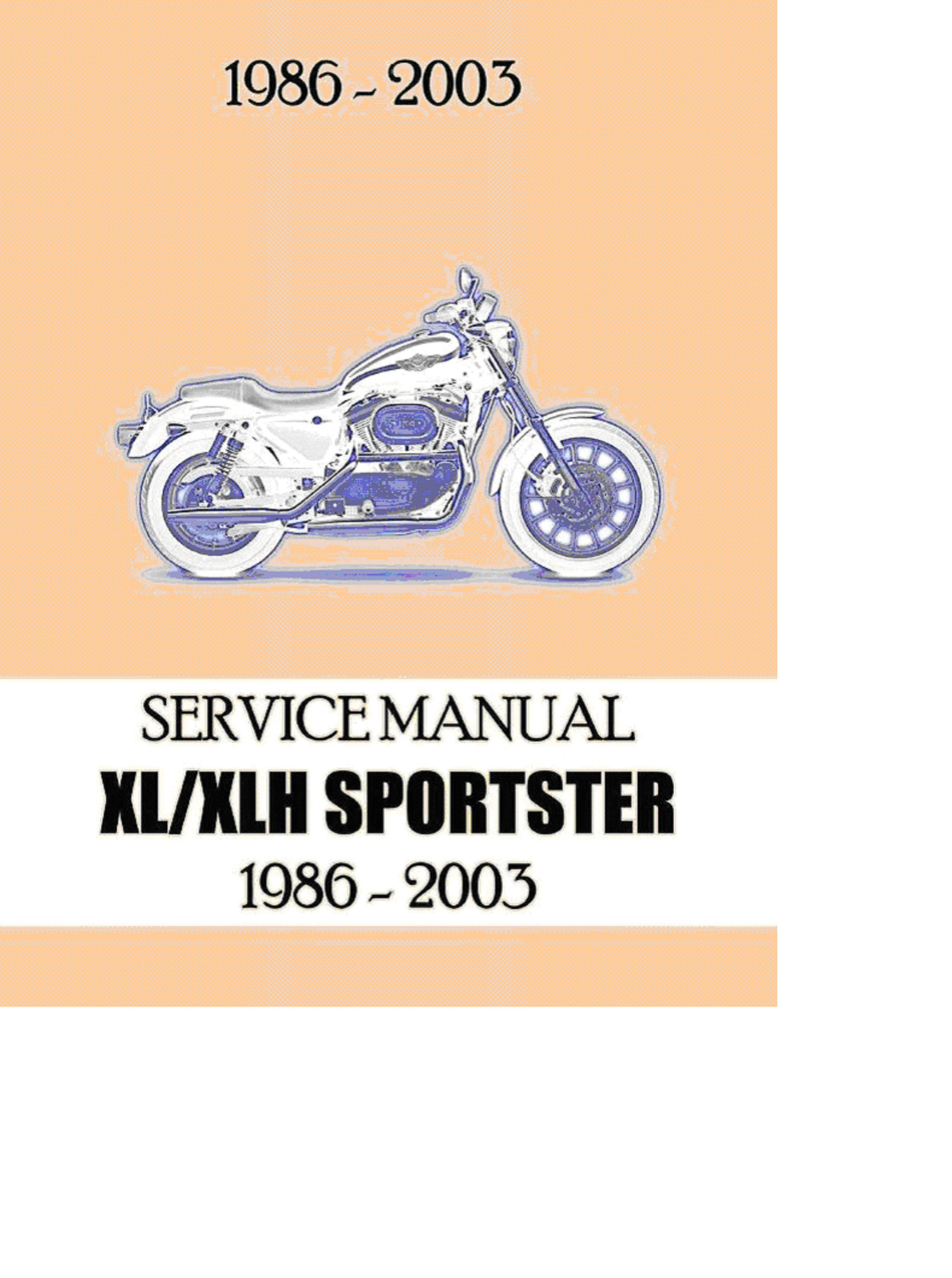 Harley Davidson SPORTSTER XL/XLH Service Repair Maintenance Manual 1986-2003  1 of 1FREE Shipping ...