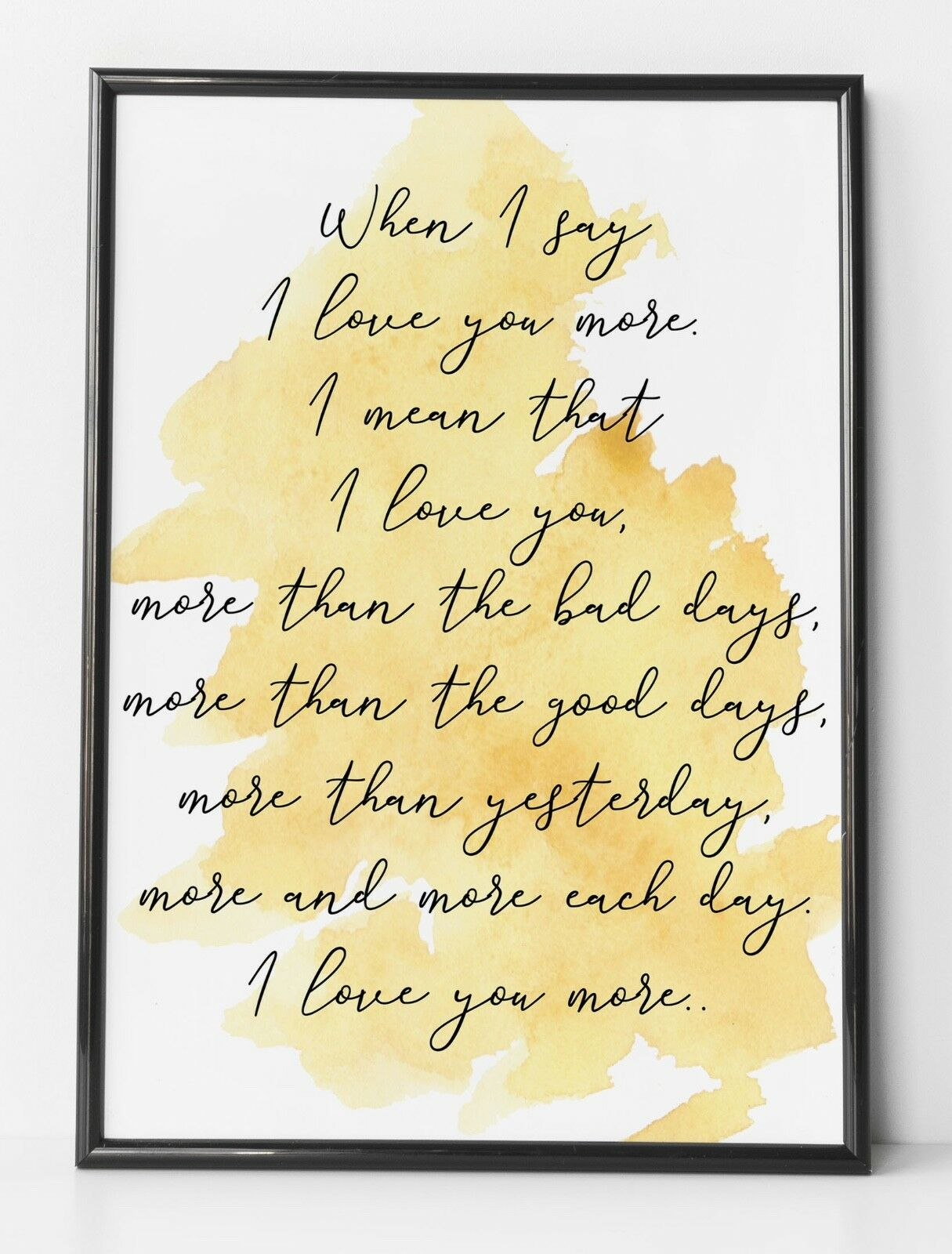 LOVE YOU More Personal Gift Watercolour Mustard Yellow Life Quote ...