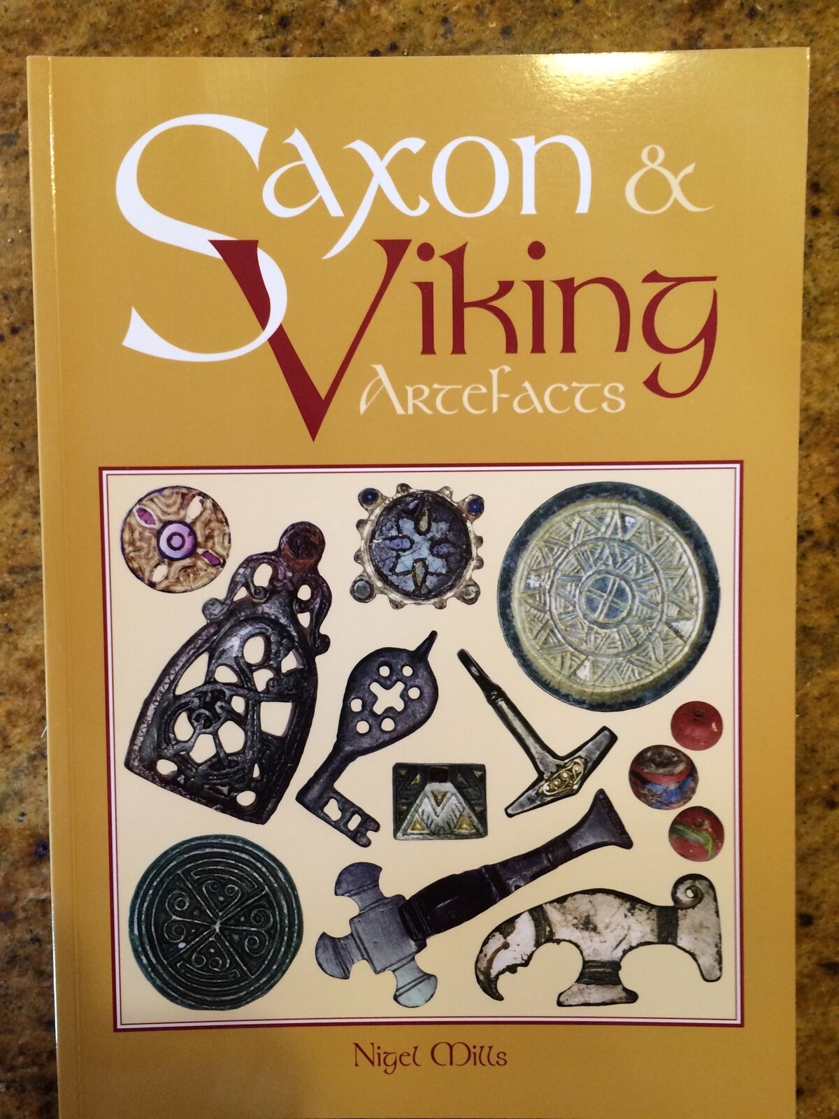 "NEW Book > ""Saxon & Viking Artefacts"" by Nigel Mills Ancient Artifacts pricing"