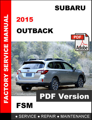 Subaru Outback 2015 Factory Service Repair Workshop Fsm Manual. 1 Of 6free Shipping Subaru Outback 2015 Factory Service Repair Workshop Fsm Manual. Subaru. 2015 Subaru Outback Wiring At Scoala.co