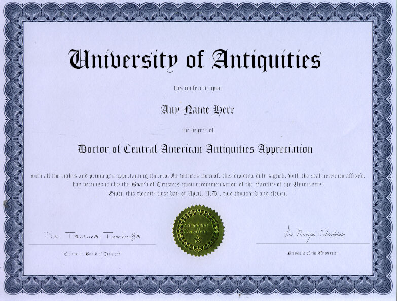 Doctor Central American Antiquities Novelty Diploma